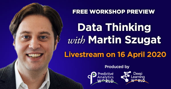 Predictive Analytics World for Industry 4.0 - KDN - Free Workshop Preview: Data Thinking with Martin Szugat
