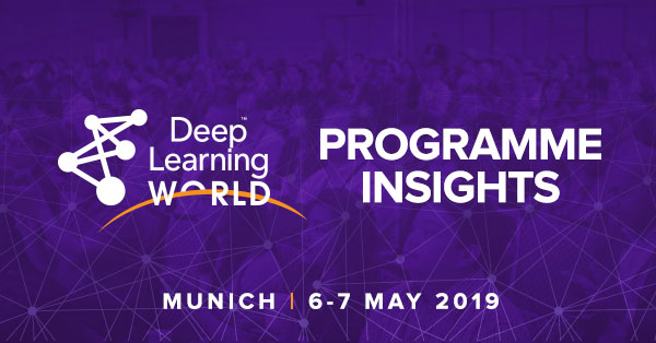 Deep Learning World - Here comes the Programme for 2019