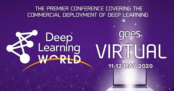 Deep Learning World - KDN - Deep Learning World goes virtual