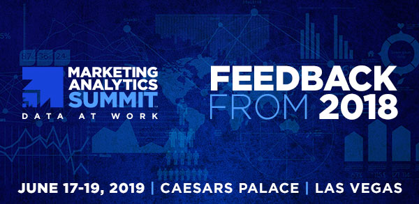 Marketing Analytics Summit - Feedback from Marketing Analytics Summit 2018