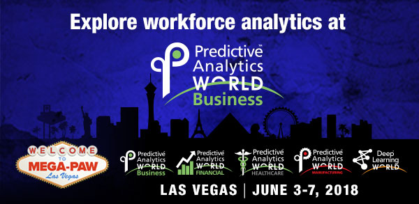 Predictive Analytics World for Business - Workforce Analytics at PAW Business, this June in Las Vegas