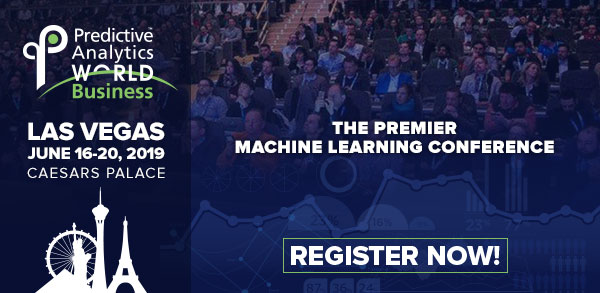 Predictive Analytics World for Business - Announcing the PAW Business Las Vegas 2019 Agenda