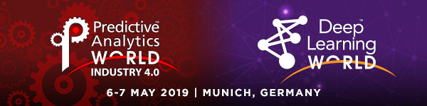 Deep Learning World - First sessions confirmed for PAW Industry 4.0 and DLW Munich 2019 - Super Early Bird rates available until Feb 1st