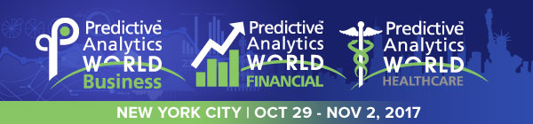 Predictive Analytics World for Business - Three Predictive Analytics Events in NYC - Business, Financial, Healthcare